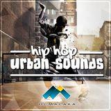 Hip Hop Urban Sounds  Vol .01(Dj Malaka Set)