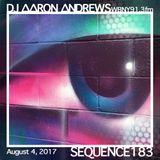 Sequence 183-DJ Aaron Andrews-August 4, 2017