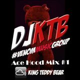 DJ kTB Ace Hood #1