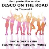 DISCO ON THE ROAD (Toto, Cheryl Lynn, Bill Withers, Redbone, Wings)