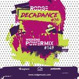 DECADANCE WITH RODGE - MIX FM - SET #36 (WPM #149)