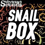 18.11.2014 Subversive Broadcast - Snail Box Special with SL-T, Freak, Sioux, Turtle Master, SKR
