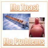 The Toast Vol 4 - Mo Toast, Mo Problems