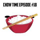 Dj Chow - Chow Time Episode #018