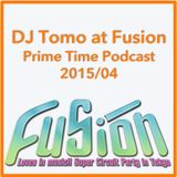 FUSION DJ Tomo's podcast PRIME TIME (reconstructed)