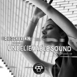 "UNBELIEVABLE RECORDS PODCAST 39 mixed by ""SCHIEVENIN ERIK"""