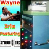 #WAYNE IRIE #STUDIO ONE LIVE TO THE WORLD