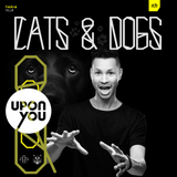 Ricky Doël - CATS&DOGS X UPON.YOU ADE'16 PodDOG