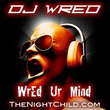 TheNIghtChild.com - Dj WrEd - WrEd Ur MiNd 015