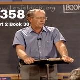 358 - Les Feldick Bible Study Lesson 3 - Part 2 - Book 30