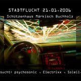 psychosonic @ Stadtflucht / Märkisch Buchholz 21.01.2006