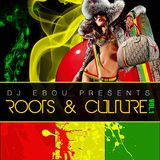 Roots & Culture Mix Vol.1 by DJ Ebou