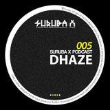 Suruba X Podcast 005 mixed by Dhaze (September 2014)