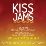 KISS JAMS MIXED BY DJ SWERVE 01MAY16