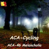 ACACycling - 46 : Melancholia