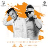 VNH Community Live 032 - DJ An - Dj Thanh Bell - Canalis Club