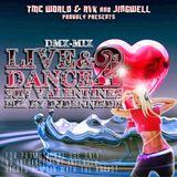 Live&Dance2 -  2017 Valentines Mix by DJDennisDM