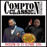 Compton Classic - Emission du 23 Octobre 2014