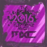 The Best of Electronic Music 2016 Mix by Mixcell Pt. 1