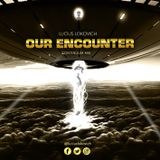 Lucius Lokovich - Our Encounter - Continuum Mix