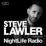 Steve Lawler presents NightLife Radio - Show 020