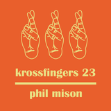Krossfingers 23 by Phil Mison