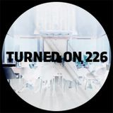 Turned On 226: Folamour, Damiano Von Erckert, Auntie Flo, Tell, Mr. G