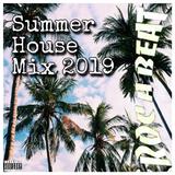 Summer 2019 House Mix v.2