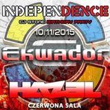 HAZEL @ Independence Day Ekwador Manieczki 10.11.2015 Czerwona Sala vol.2