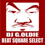 DJ G.OLDIE BEAT SQUARE SELECT