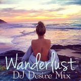 Wanderlust (DJ Desire Mix)