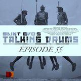 Saint Evo's Talking Drums Ep. 55 [Drums Radio Show]