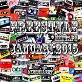 Freestyle Mixtape Jan 2015