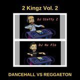 2 Kingz Vol. 2: Dancehall vs. Reggaeton
