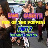 Top of the Poppers Part 2 - 90's Dance - Livin' Joy, Corona, Cappella, Robert Miles, JX etc.