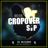 DJ Wickham - Crop Over Sip 2018