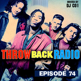 Throwback Radio #74 - DJ CO1 (Throwback Party Mix)