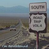 Road Trip Vol. 4 I'm Southbound