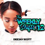 The Weekly Shift 012