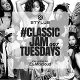 @DjStylusUK - #ClassicJamTuesdays 007 (Oldskool R&B / HipHop)