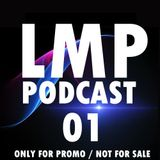 LMP Podcast #01-OCTOBER 2013 (Unofficial)