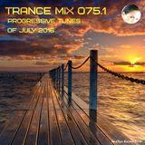Trance Mix 075.1 (Progressive Tunes of July 2016)