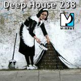 Deep House 238
