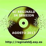 Dj Reginald - Session Agosto 2017