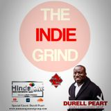 The Indie Grind with Host Rhasheeda Davis and Special Guest Durell Peart