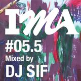 IMA#5.5 mixed by DJ SIF