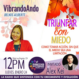 VIBRANDOANDO CON BELKIS ALBERTT-01-24-19-TRIUNFAR CON MIEDO