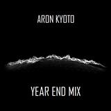 Ar0n Kyoto - Year End Mix