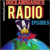duckandbadger radio episode 9
