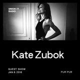 Kate Zubok @ UNION 77 RADIO 6.01.2016